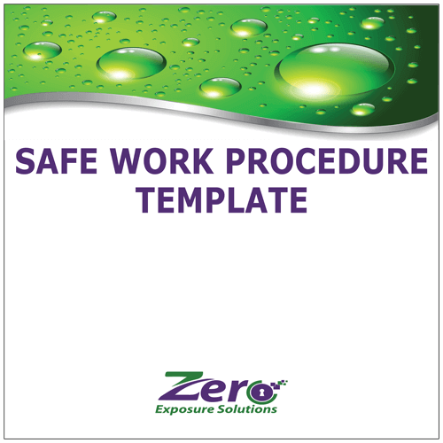 Safe Work Procedure Template Zero Exposure Solutions